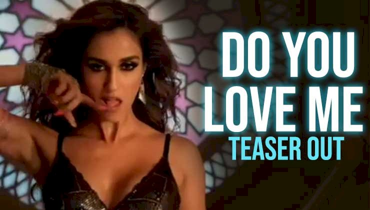 Disha's Baaghi 3 new song Do You Love Me out now